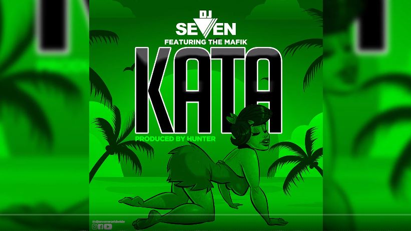 Photo of New AUDIO: Dj Seven ft The Mafik – Kata | Download Mp3