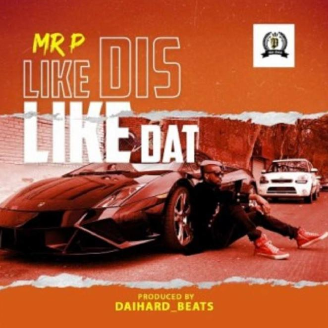 Photo of New AUDIO: Mr P – Like Dis Like Dat