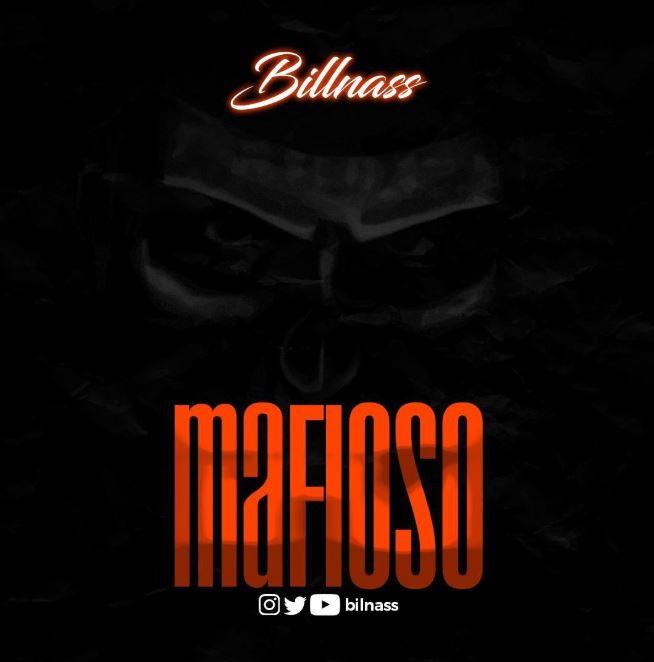 Photo of AUDIO: Billnass – Mafioso | Download Mp3