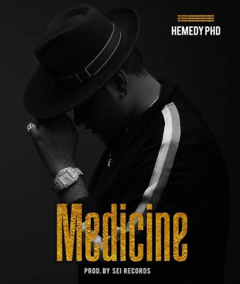 Photo of New AUDIO: Hemedy PHD – Medicine   Download Mp3