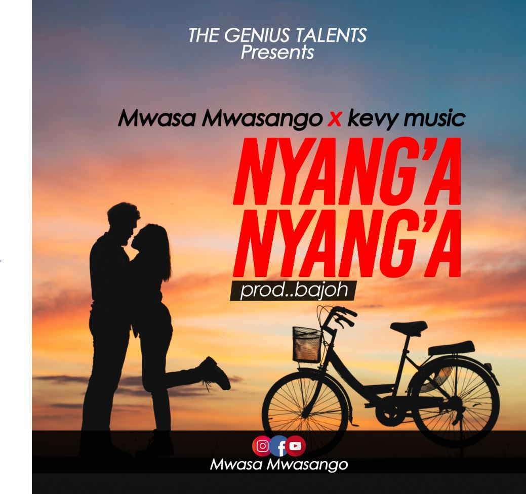 Photo of New AUDIO: Mwasa Mwasango Ft Kevy Music – Nyang'a Nyang'a | Download Mp3