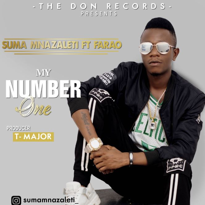 Photo of New AUDIO: Suma Mnazaleti ft Farao – My Number One | Download Mp3