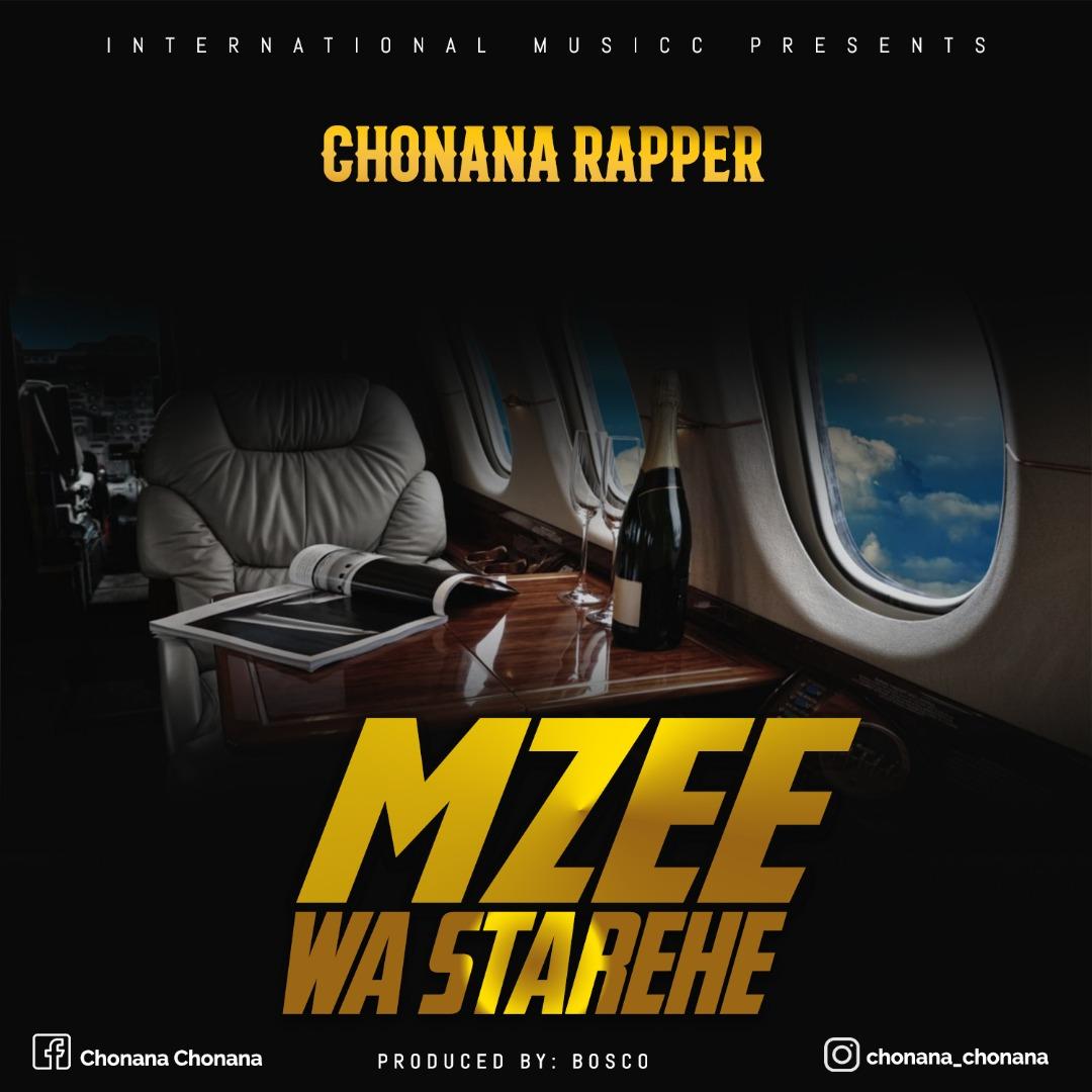 Photo of AUDIO: Chonana Rapper – Mzee Wa Starehe | Download Mp3