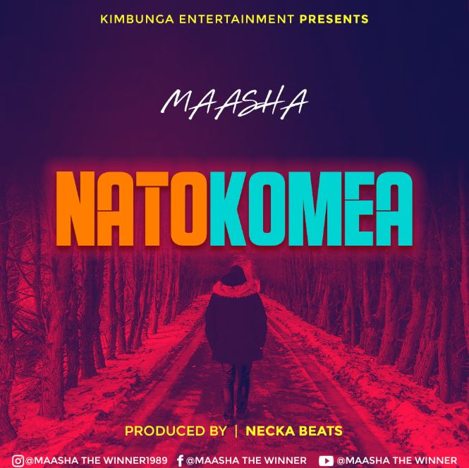 Photo of AUDIO: Maasha – Natokomea | Download Mp3