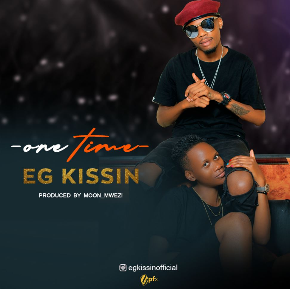 Photo of AUDIO: Eg Kissin – One Time | Download Mp3