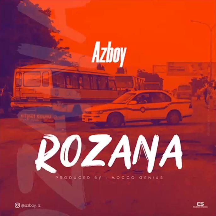 Photo of AUDIO: Azboy – Rozana | Download Mp3