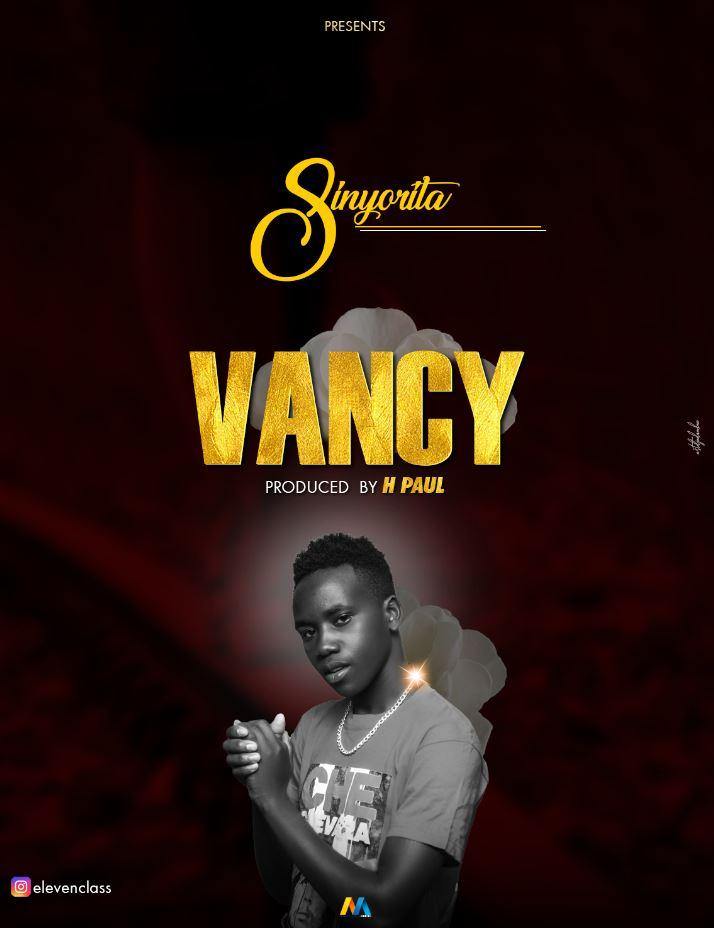 Photo of AUDIO: VAncy – Sinyoritha | Download Mp3