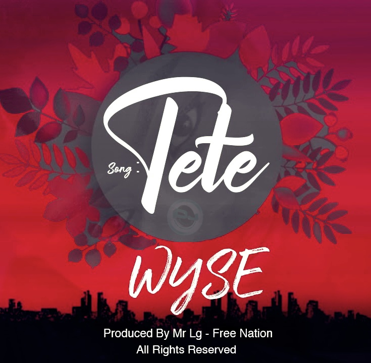 Photo of New AUDIO: Wyse – Tete | Download Mp3