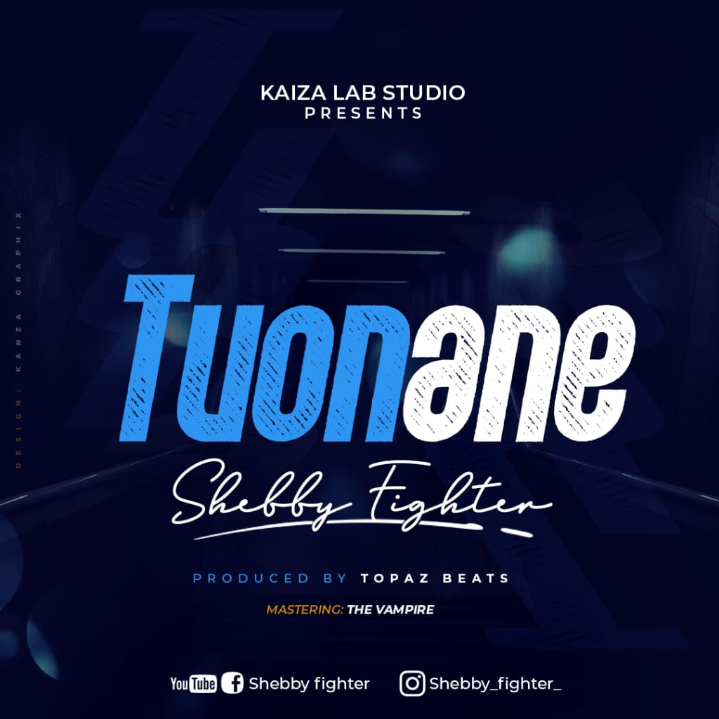Photo of AUDIO: Shebby Fighter – TUONANE | Download Mp3