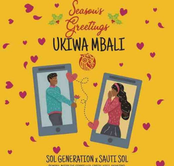 Photo of AUDIO: Sol Generation Ft Sauti Sol – Ukiwa Mbali | Download Mp3