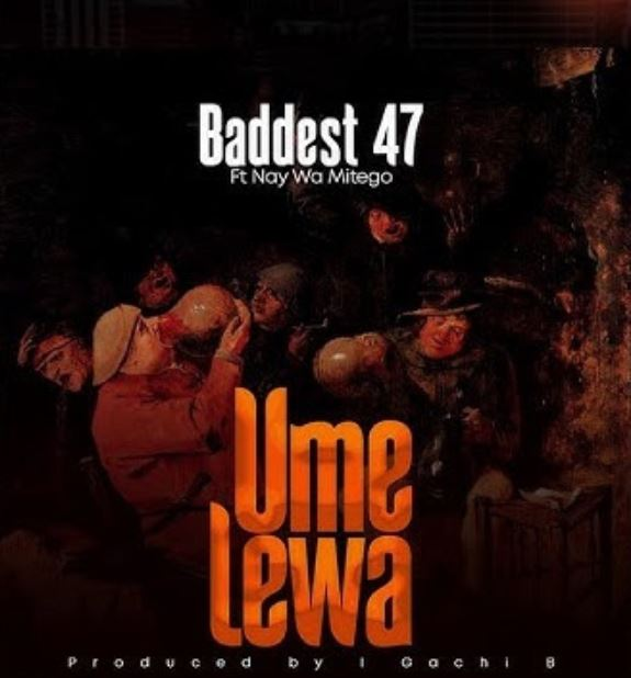 Photo of AUDIO: Baddest 47 Ft. Nay Wa Mitego – Umelewa | Download Mp3