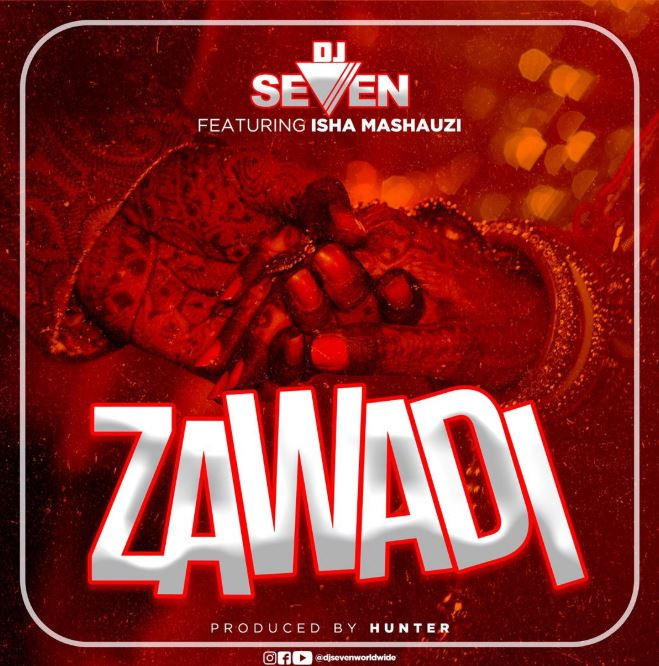 Photo of New AUDIO: DJ Seven Ft. Isha Mashauzi – ZAWADI | Download Mp3