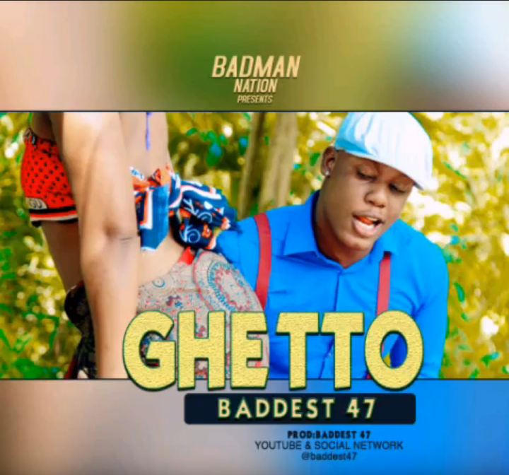 Photo of AUDIO: Baddest 47 – GHETTO | Download Mp3