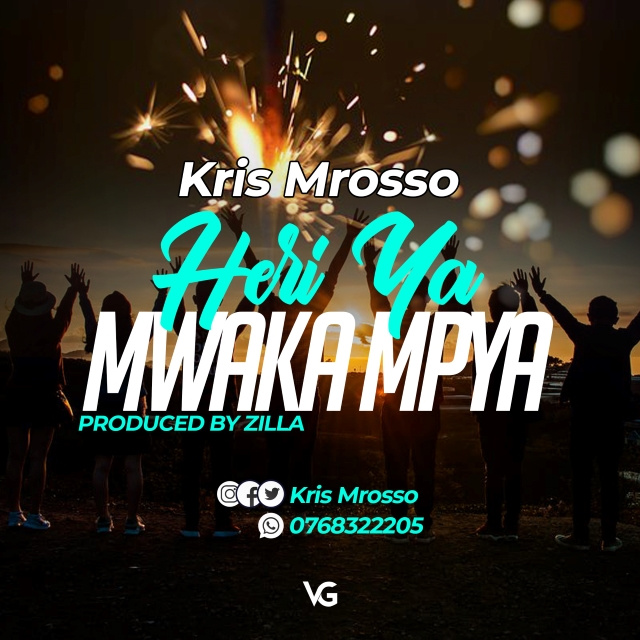 Photo of AUDIO: Kris Mrosso – Heri ya Mwaka Mpya | Download Mp3