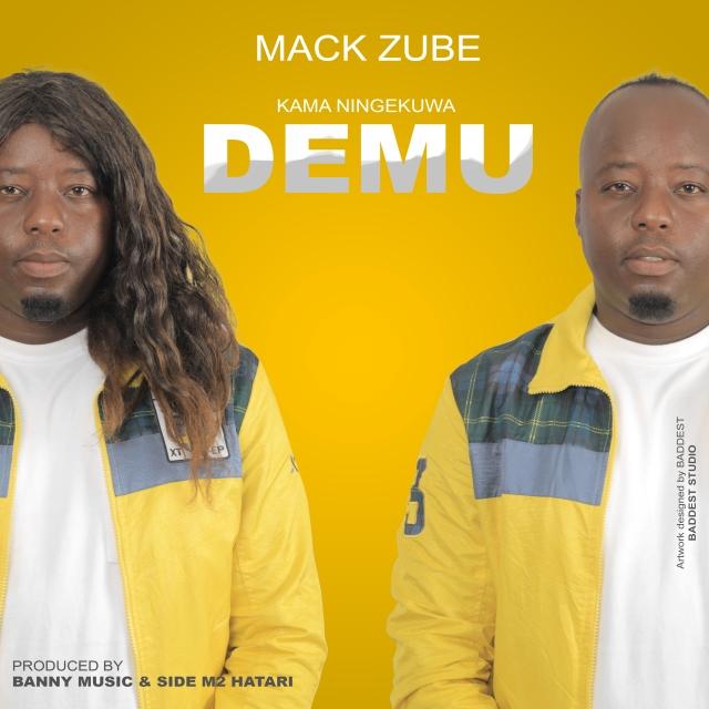Photo of AUDIO: Mack Zube – Kama Ningekuwa Demu (Singeli) | Download Mp3