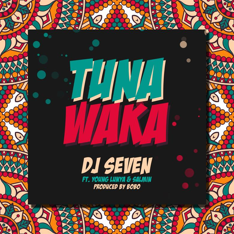 Photo of AUDIO: Dj Seven ft Young Lunya & Salmin Swaggz – Tunawaka | Download Mp3