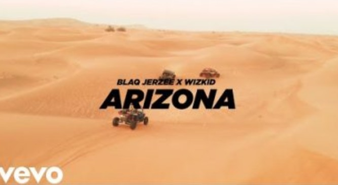 Photo of VIDEO : Blaq Jerzee & WizKid – Arizona