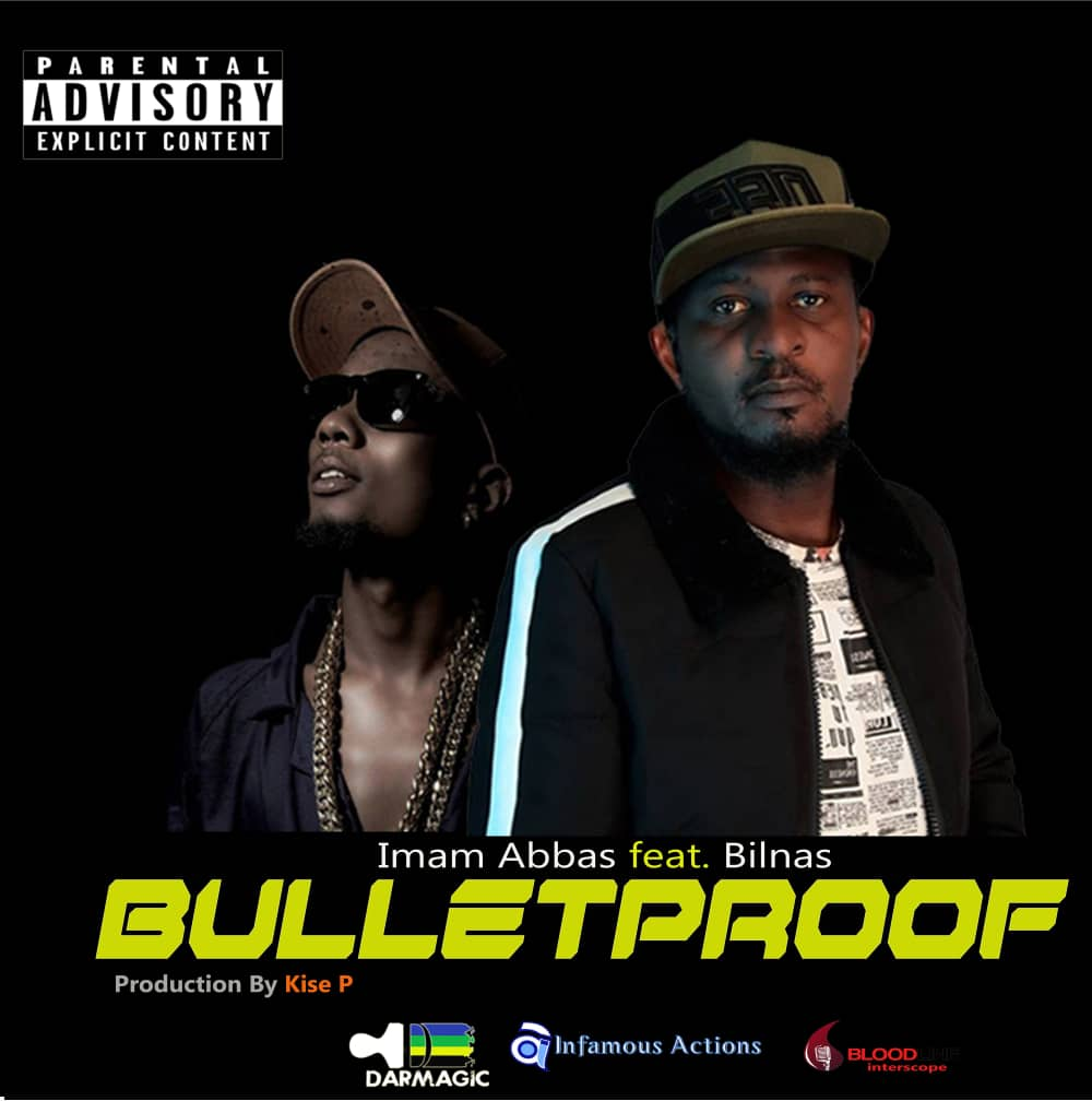 Photo of AUDIO: Imam Abbas ft. Billnass – BULLETPROOF | Download Mp3