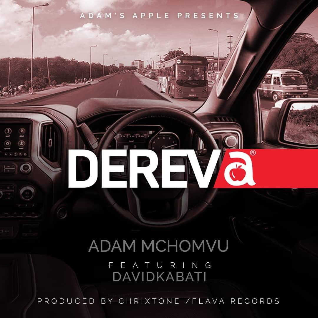Photo of AUDIO: Adam Mchomvu Ft. Davidkabati – Dereva | Download Mp3