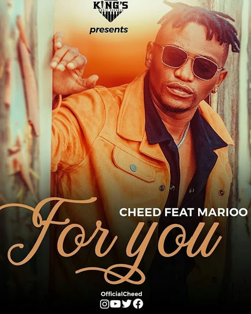 Photo of AUDIO: Cheed Ft. Marioo – FOR YOU | Download Mp3