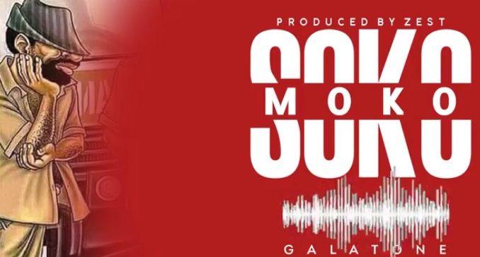 Photo of AUDIO : Galatone – SOKOMOKO | Download mp3
