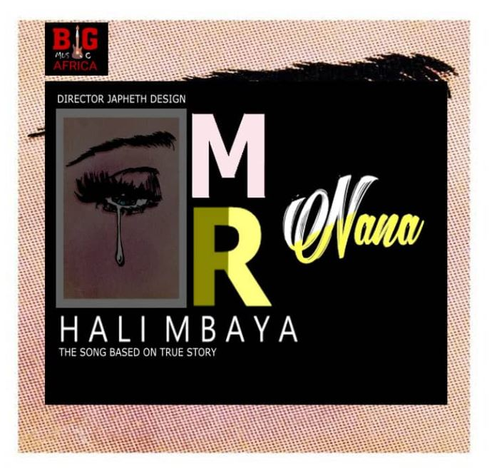Photo of AUDIO: MR NANA – HALI MBAYA | Download Mp3