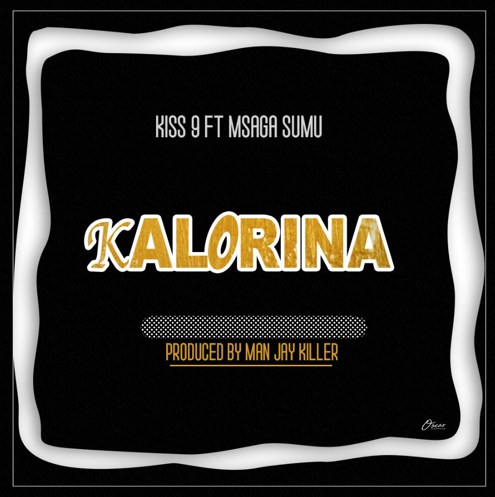 Photo of AUDIO: Kiss 9 ft Msagasumu -Kalolina | Download Mp3