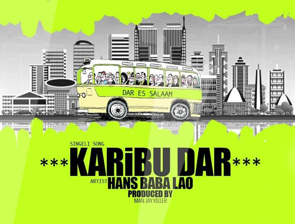 Photo of AUDIO: Hans Baba Lao – Karibu Dar | Download Mp3