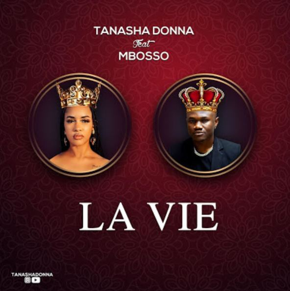 Photo of AUDIO: Tanasha Donna Ft. Mbosso – La Vie | Download Mp3