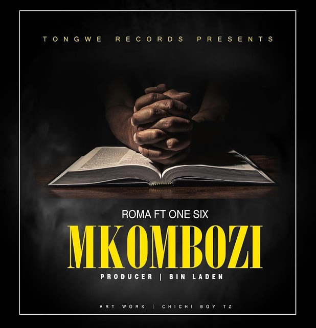Photo of AUDIO: Roma Ft. One Six – Mkombozi | Download
