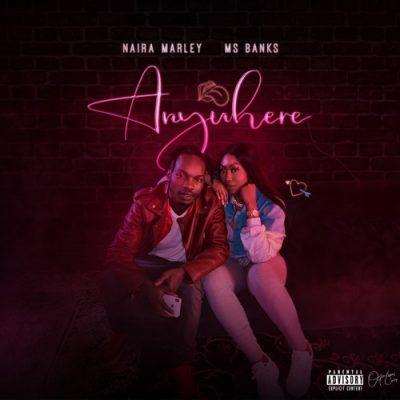 Photo of AUDIO : Naira Marley & Ms Banks – Anywhere | Download mp3