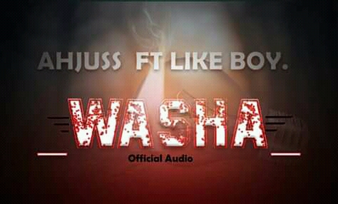 Photo of AUDIO : Ahjusi ft Like boy – Washa | Download mp3