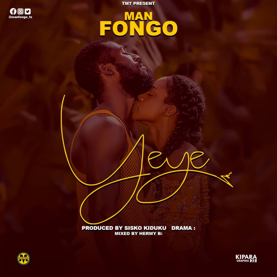 Photo of AUDIO: MAN FONGO – YEYE | Download Mp3