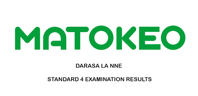 Photo of Standard FOUR SFNA Results 2019/2020 (Matokeo Darasa la Nne)