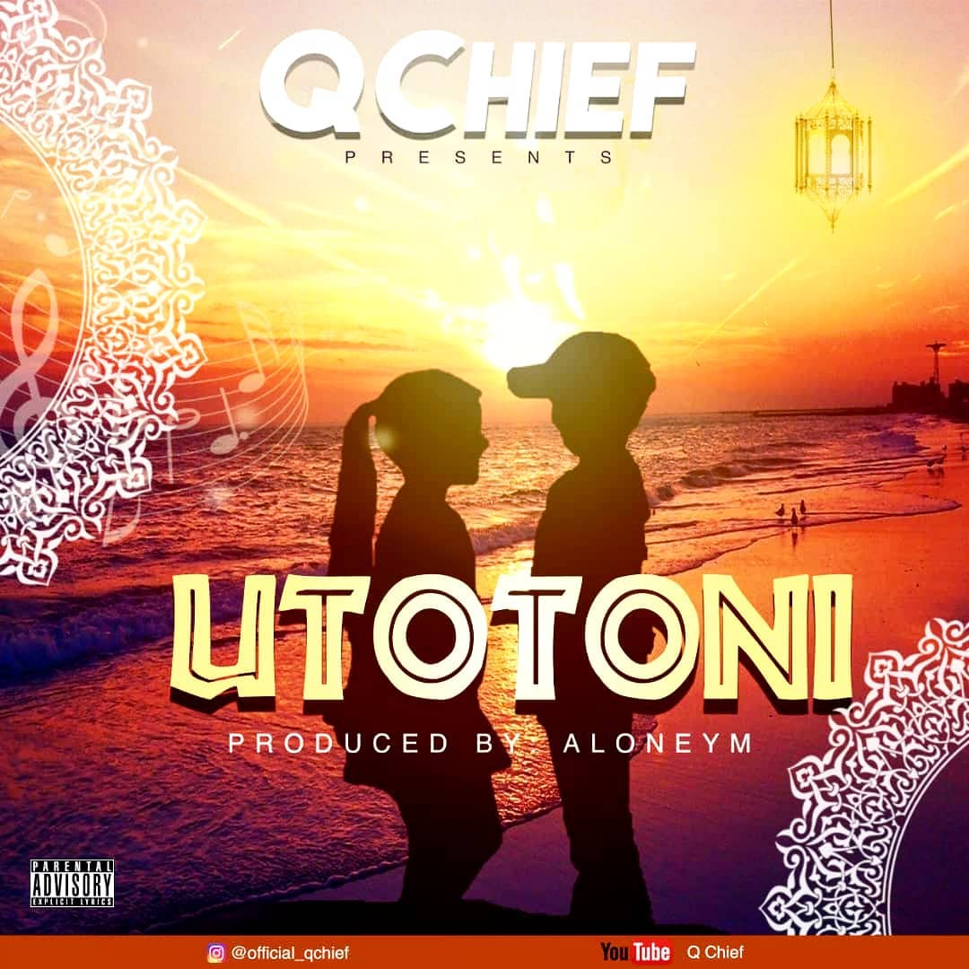 Photo of AUDIO: Q Chief – Utotoni | Download Mp3