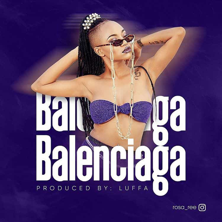 Photo of AUDIO: Rosa Ree – Balenciaga  | Download mp3