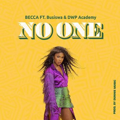 Photo of Becca ft Busiswa & DWP Academy – No One | Download Audio mp3