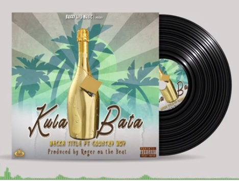 Photo of AUDIO: Becka Title ft Country Boy – KULA BATA |Download mp3