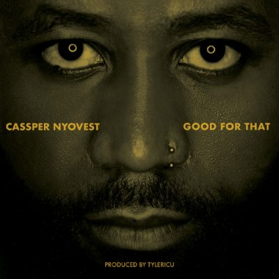Photo of AUDIO : Cassper Nyovest – Good For That | Download mp3