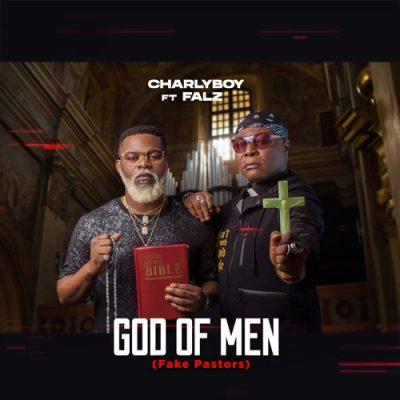 Photo of AUDIO: Charly Boy ft Falz – God of Men (Fake Pastors)|Download mp3