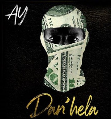Photo of AY – DAN'HELA | Download Audio mp3