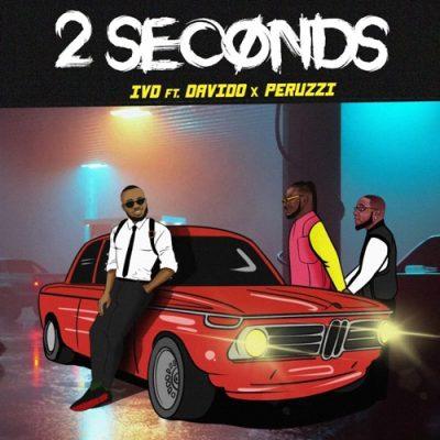 Photo of AUDIO: IVD ft Davido & Peruzzi – 2 Seconds |Download mp3