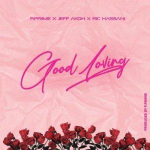 Photo of Jeff Akoh Ft Ric Hassani – Good Loving | Download Audio mp3