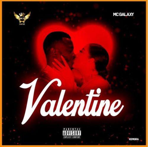 Photo of AUDIO: Mc Galaxy – Valentine | Download mp3