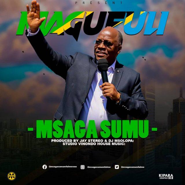 Photo of AUDIO: Msaga sumu – Magufuli |Download mp3