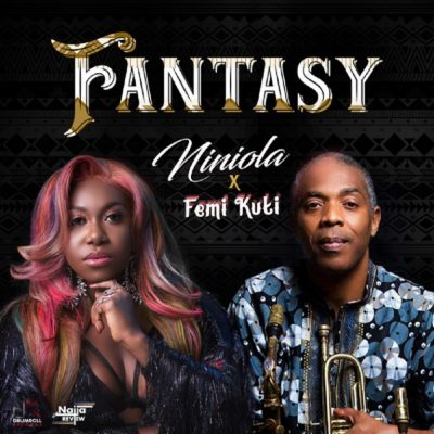 Photo of Niniola & Femi Kuti – Fantasy | Download Audio mp3