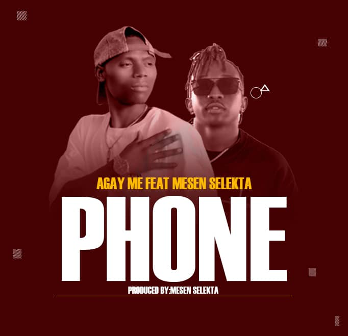 Photo of AUDIO: Agay Me ft. Mesen Selekta – Phone | Download Mp3