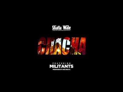 Photo of Shatta Wale ft Addi Self, Captan & Natty Lee – Chacha   Download Audio mp3