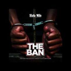 Photo of AUDIO: Shatta Wale – The Ban (Pantang)|Download mp3