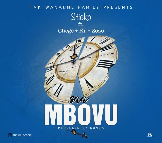 Photo of Sticko Ft Chege, Kr & Zozo (Tmk Wanaume Family) – Saa Mbovu | Download Audio mp3